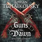 Guns of the Dawn audiobook by