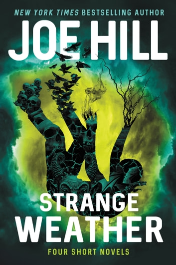 Strange Weather - Four Short Novels 電子書 by Joe Hill