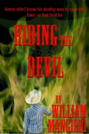 Riding The Devil ebook by William Mangieri