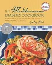 The Mediterranean Diabetes Cookbook ebook by Amy Riolo