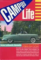 Campus Life ebook by Helen Lefkowitz Horowitz