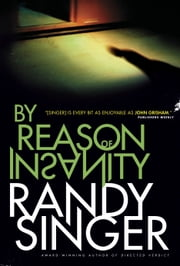By Reason of Insanity ebook by Randy Singer