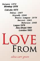 Love From ebook by Edna  Carr Green