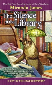 The Silence of the Library ebook by Miranda James