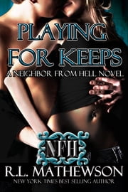 Playing For Keeps ebook by R.L. Mathewson