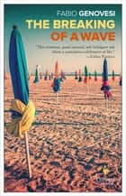 The Breaking of a Wave ebook by Fabio Genovesi