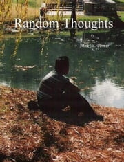 Random Thoughts ebook by Max M Power