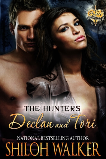 The Hunters Declan and Tori ebook by Shiloh Walker