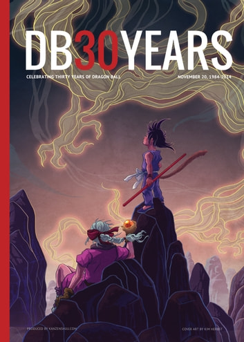 DB30YEARS: Special Dragon Ball 30th Anniversary Magazine ebook by Michael LaBrie