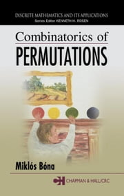 Combinatorics of Permutations ebook by Bona, Miklos