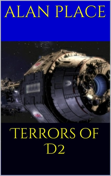 Terrors of D2 - Forgestriker, #4 ebook by Alan Place