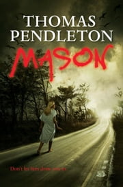 Mason ebook by Thomas Pendleton