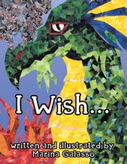 I Wish... ebook by Marina Galasso