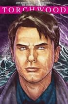 Torchwood #2.1 ebook by John Barrowman, Neil Edwards, Nicola Righi,...