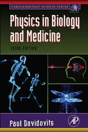 Physics in Biology and Medicine ebook by Davidovits, Paul