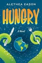 Hungry ebook by Alethea Eason