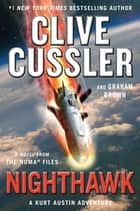 Nighthawk ebook by Clive Cussler, Graham Brown