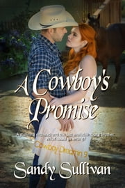 A Cowboy's Promise ebook by Sandy Sullivan