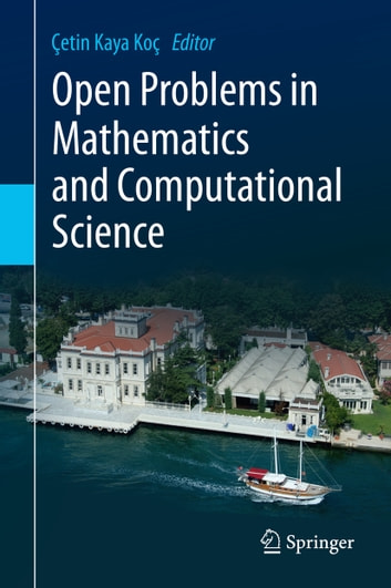 Open Problems in Mathematics and Computational Science ebook by