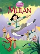 Disney Mulan ebook by Disney
