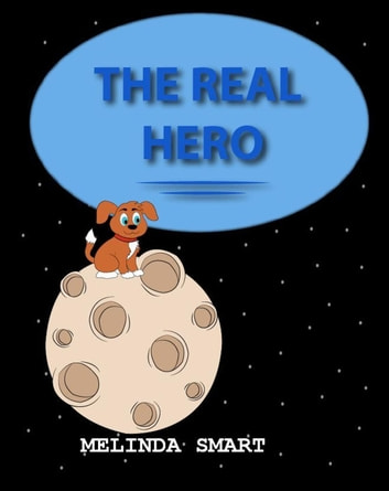 The Real Hero - Rocky, #8 ebook by Melinda Smart