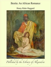 Benita: An African Romance ebook by Henry Rider Haggard