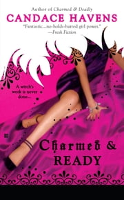 Charmed & Ready ebook by Candace Havens