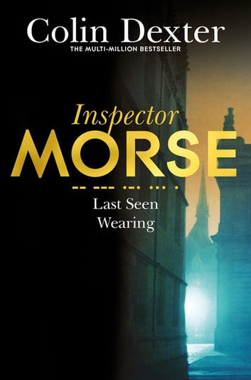 Last Seen Wearing eBook by Colin Dexter