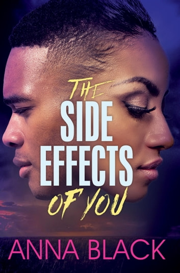 The Side Effects of You ebook by Anna Black