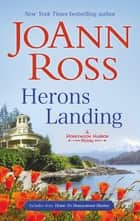 Herons Landing/Herons Landing/Home To Honeymoon Harbour ebook by JoAnn Ross