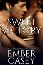 Sweet Victory: A Novella - The Cunningham Family, Book 2.5 ebook de Ember Casey