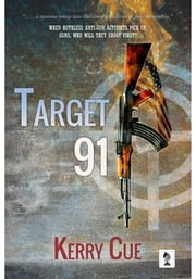 Target 91 ebook by Kerry Cue