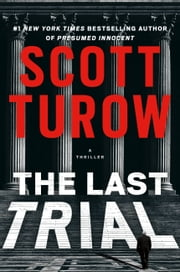 The Last Trial eBook by Scott Turow