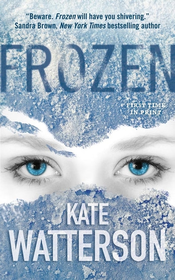 Frozen - An Ellie MacIntosh Thriller ebook by Kate Watterson
