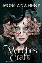 Witches' Craft - Witch Cozy Mystery ebook by Morgana Best