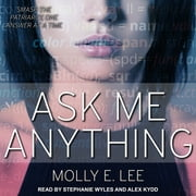 Ask Me Anything audiobook by Molly E. Lee