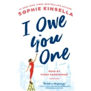 I Owe You One - A Novel audiobook by Sophie Kinsella