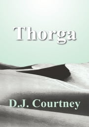 Thorga ebook by D.J. Courtney