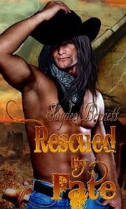 Rescued by Fate ebook by Saydee Bennett