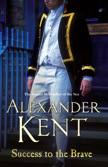 Success to the Brave ebook by Alexander Kent