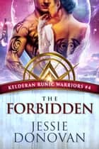 The Forbidden ebook by Jessie Donovan