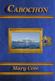 Cabochon ebook by Mary Cote