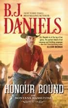 Honour Bound ebook by B.j. Daniels