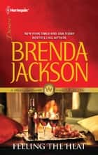 Feeling the Heat ebook by Brenda Jackson
