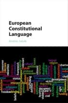 European Constitutional Language ebook by András Jakab