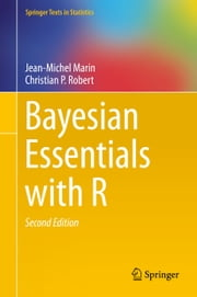Bayesian Essentials with R ebook by Jean-Michel Marin,Christian Robert