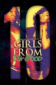 Girls From Da Hood 10 ebook by Treasure Hernandez,Blake Karrington,T.C. Littles