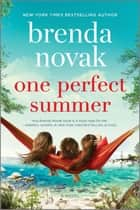 One Perfect Summer ebook by Brenda Novak