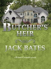 The Butcher's Heir ebook by Jack Bates