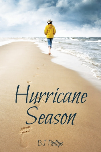 Hurricane Season ebook by BJ Phillips